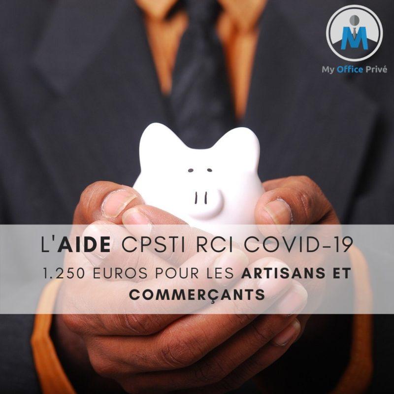 Pour les artisans et commerçants : l'aide CPSTI RCI COVID-19